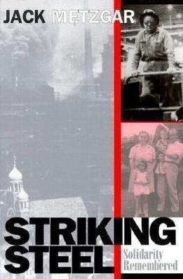Striking Steel: Solidarity Remembered als Taschenbuch