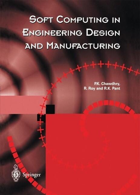 Soft Computing in Engineering Design and Manufa...