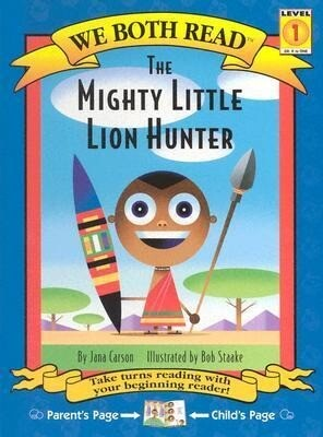The Mighty Little Lion Hunter als Buch