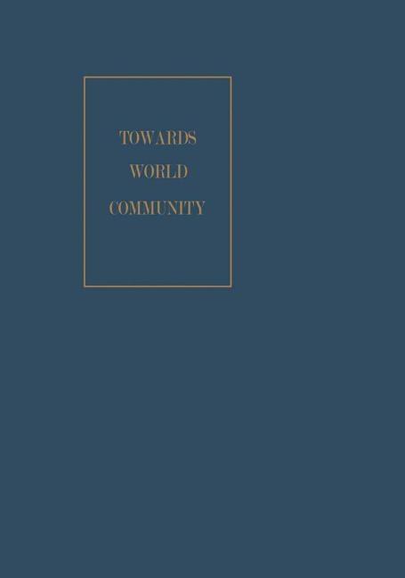 Towards World Community als eBook Download von ...