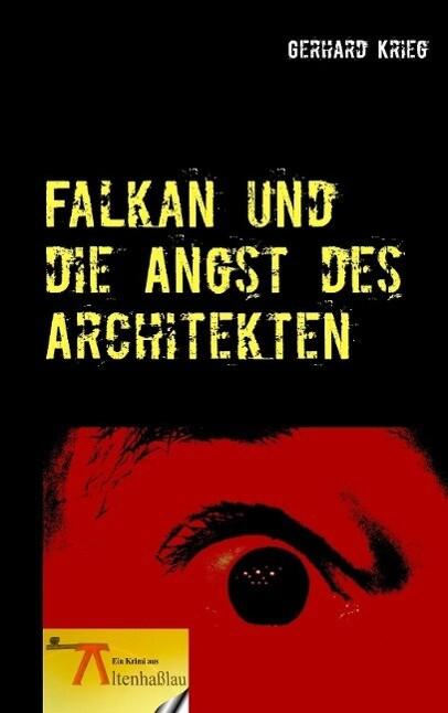 Falkan und die Angst des Architekten als eBook ...