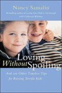 Loving without Spoiling als Buch (gebunden)