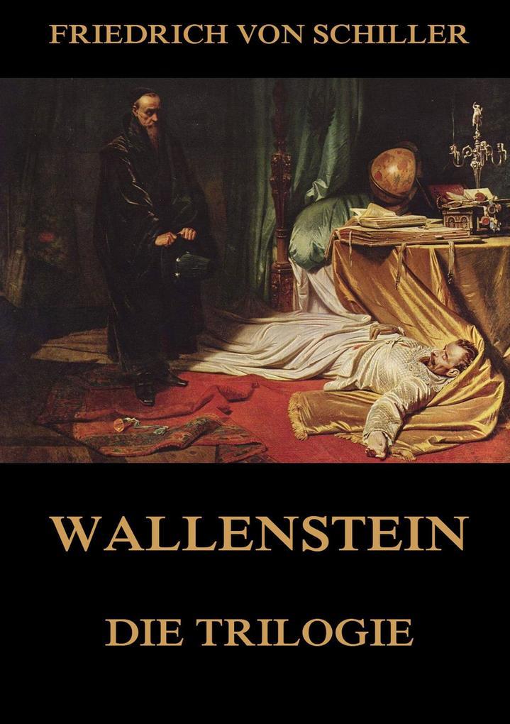 Wallenstein - Die Trilogie als Buch
