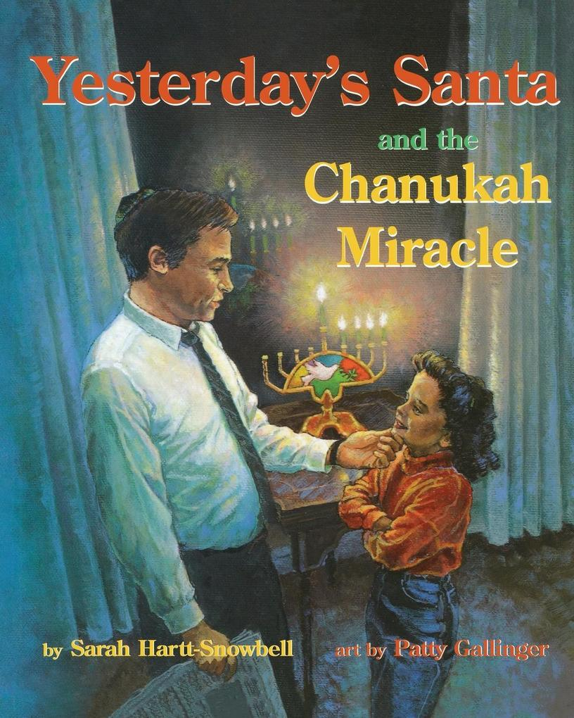 Yesterday's Santa and the Chanukah Miracle als Taschenbuch