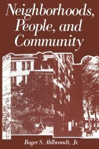 Neighborhoods, People, and Community als eBook ...