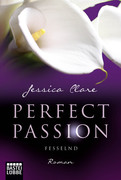 Perfect Passion 05 - Fesselnd