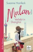 Mulan Verliebt in Shanghai