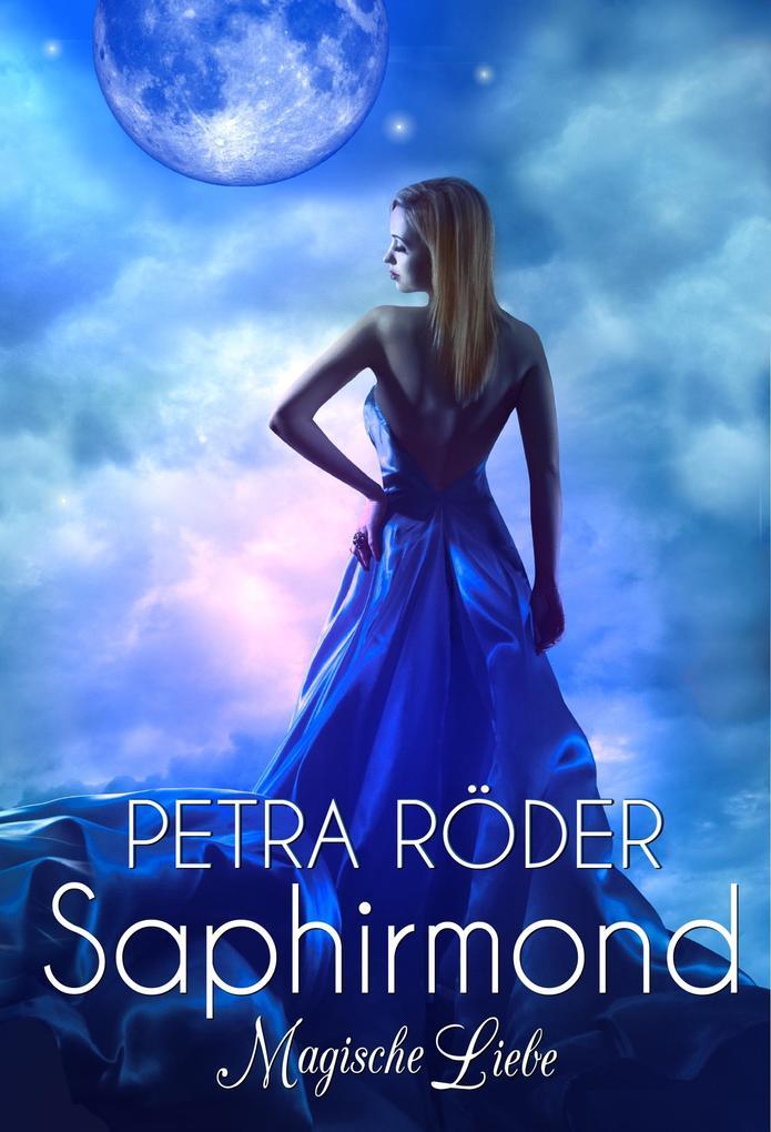 SAPHIRMOND - Magische Liebe (Fantasy-Romance) als eBook