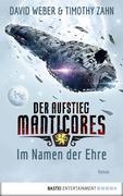 Der Aufstieg Manticores: Im Namen der Ehre