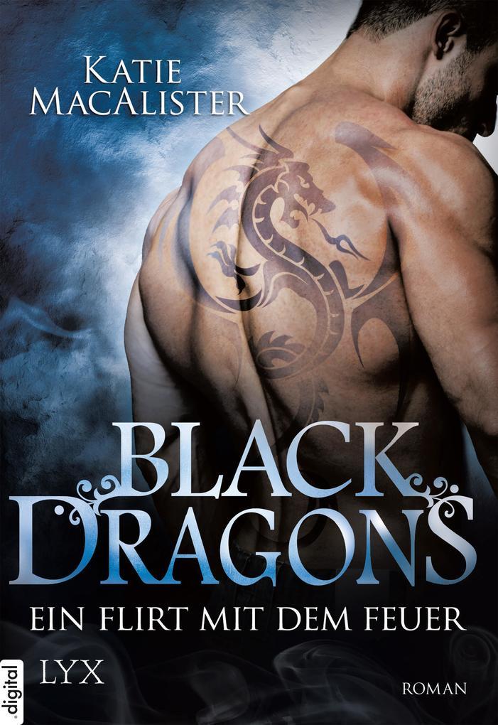 Black Dragons - Ein Flirt mit dem Feuer als eBook