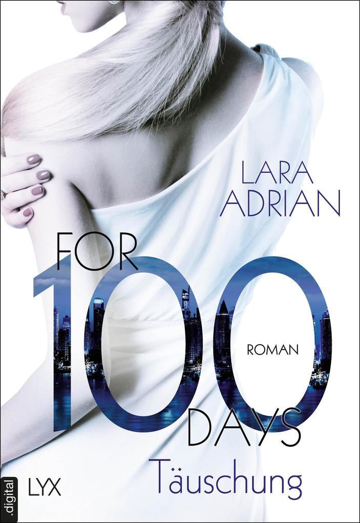 For 100 Days - Täuschung als eBook