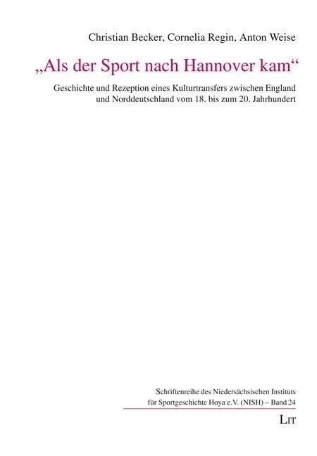 Als der Sport nach Hannover kam als Buch von An...