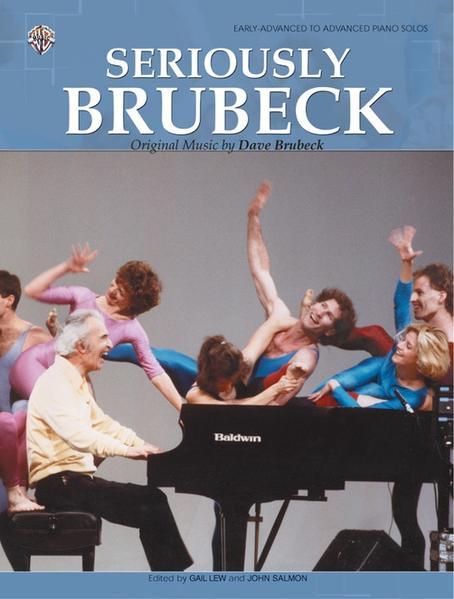 Seriously Brubeck: Original Music by Dave Brubeck als Taschenbuch