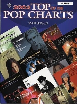 2003 Top of the Pop Charts -- 25 Hit Singles: Flute als Taschenbuch