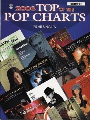 2003 Top of the Pop Charts -- 25 Hit Singles: Trumpet als Taschenbuch