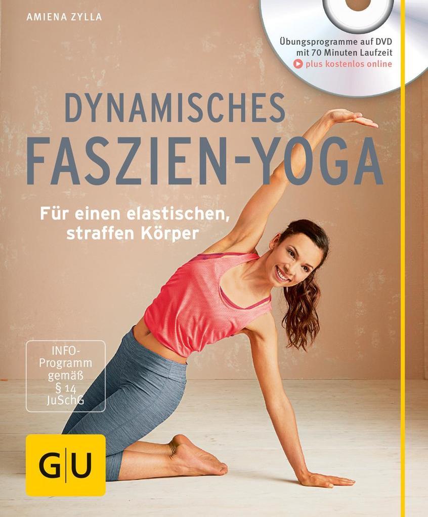 Dynamisches Faszien-Yoga (mit DVD) als Mängelexemplar