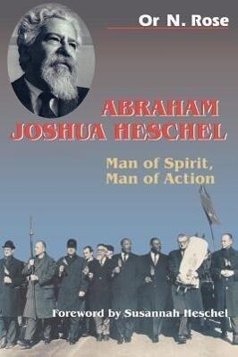 Abraham Joshua Heschel: Man of Spirit, Man of Action als Taschenbuch