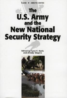 The U.S. Army and the New National Security Strategy: How Should the Army Transform to Meet the New Strategic Challenges? als Taschenbuch