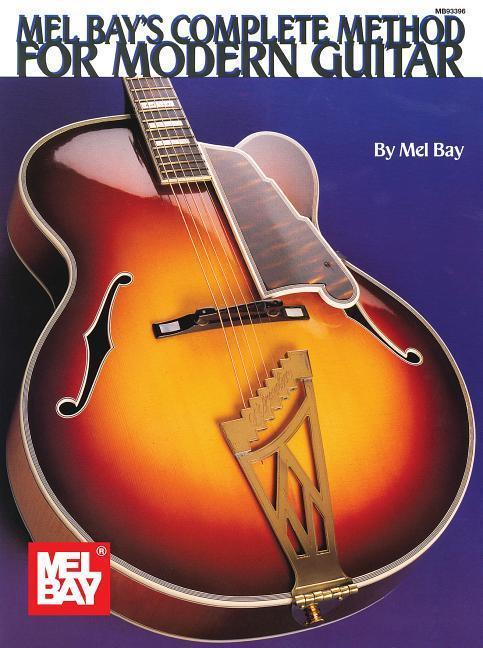 Mel Bay's Complete Method for Modern Guitar als Taschenbuch