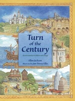 Turn of the Century: Eleven Centuries of Children and Change als Taschenbuch