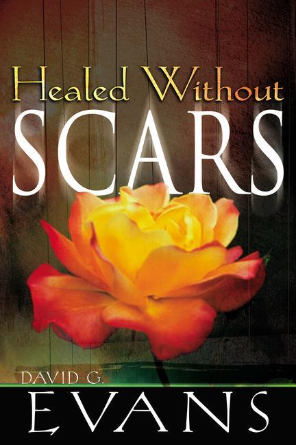 Healed Without Scars als Taschenbuch