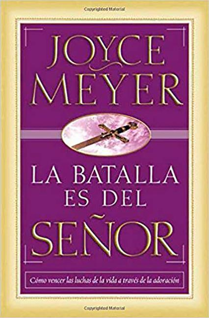La Batalla Es del Senor = The Battle Belongs to the Lord als Taschenbuch