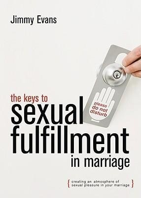 The Keys to Sexual Fulfillment in Marriage als Taschenbuch