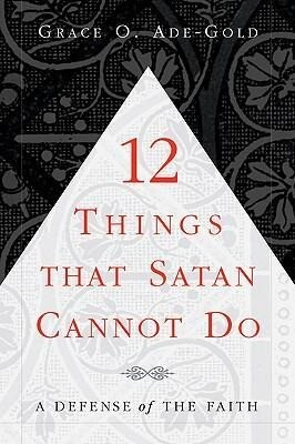12 Things That Satan Cannot Do als Taschenbuch