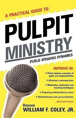 A Practical Guide to Pulpit Ministry als Taschenbuch