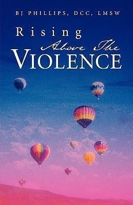 Rising Above the Violence als Taschenbuch