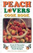 Peach Lovers Cookbook als Taschenbuch