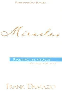 Miracles: Receiving the Miracles Prepared for You als Taschenbuch