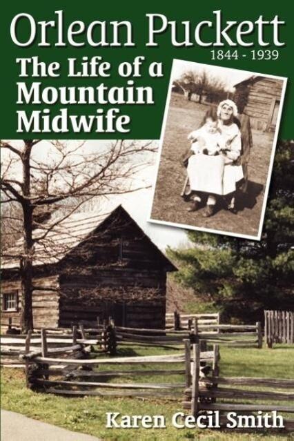 Orlean Puckett: The Life of a Mountain Midwife als Taschenbuch