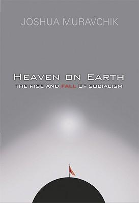 Heaven on Earth: The Rise and Fall of Socialism als Taschenbuch