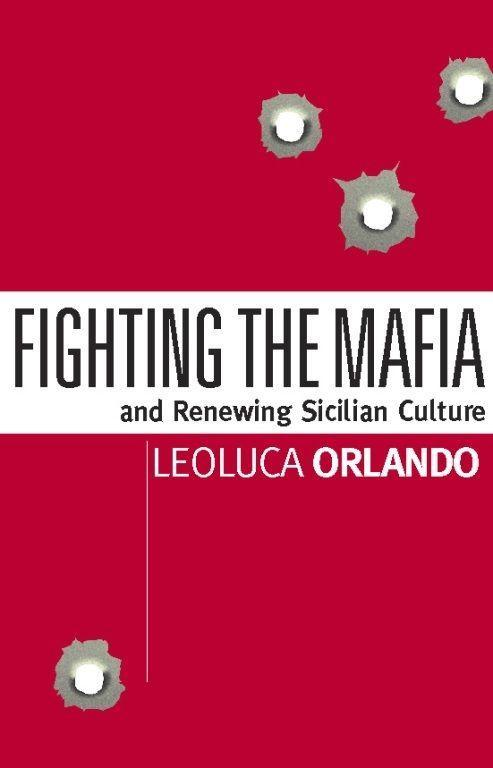 Fighting the Mafia & Renewing Sicilian Culture als Taschenbuch