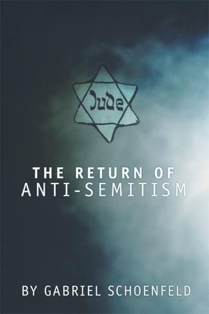 The Return of Anti-Semitism als Buch