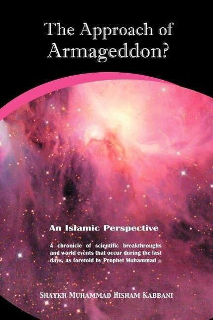 The Approach of Armageddon? an Islamic Perspective als Taschenbuch