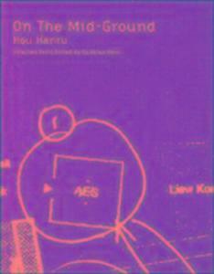 Hou Hanru: On the Mid-Ground als Taschenbuch