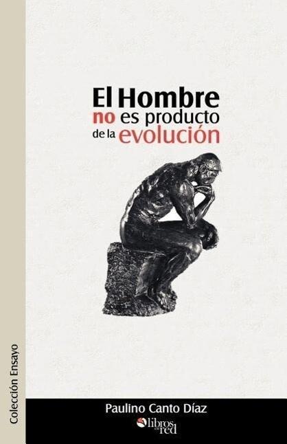 El Hombre No Es Producto de La Evolucion als Taschenbuch