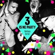3 Is Ne Party (2LP+CD)