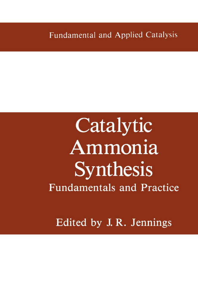 Catalytic Ammonia Synthesis als Buch