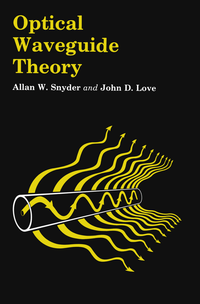Optical Waveguide Theory als Buch