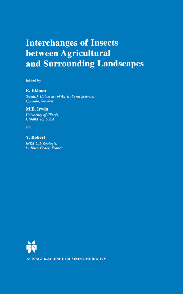 Interchanges of Insects between Agricultural and Surrounding Landscapes als Buch