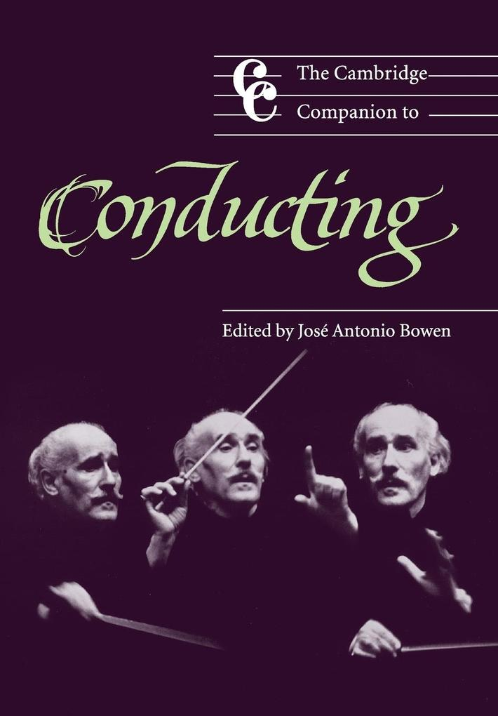 The Cambridge Companion to Conducting als Buch
