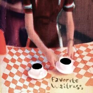 Favorite Waitress (2LP/180g/Gatefold)