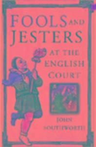 Fools and Jesters at the English Court als Buch