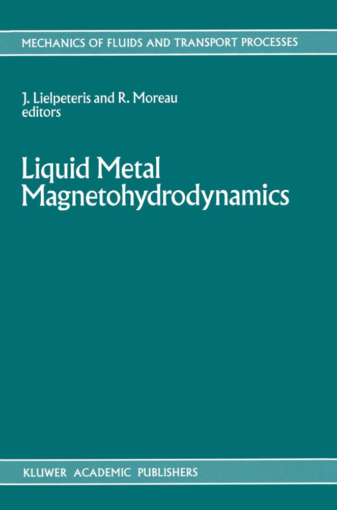 Liquid Metal Magnetohydrodynamics als Buch