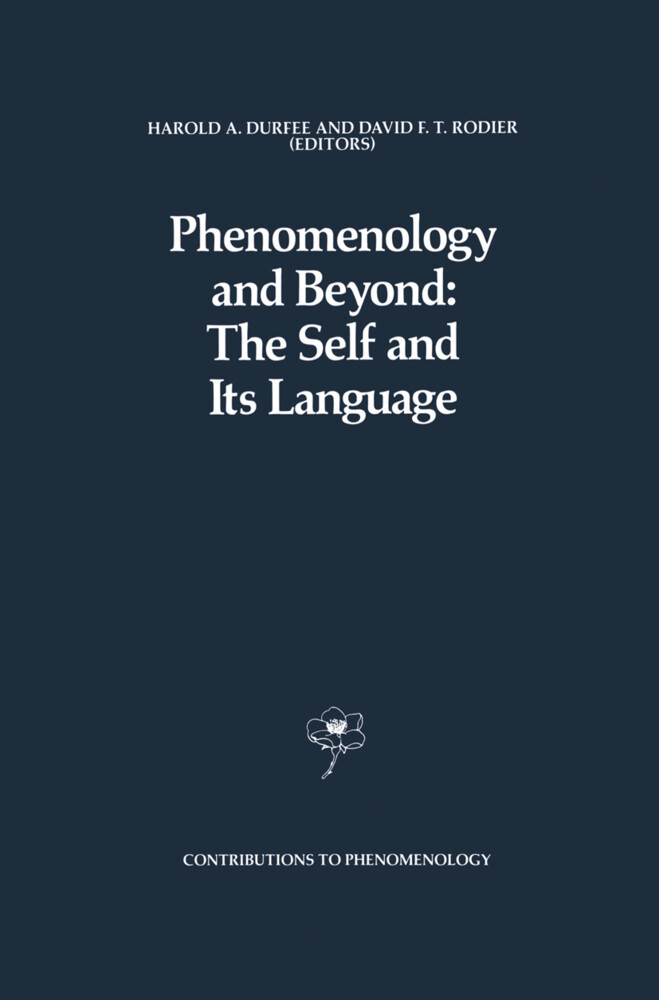 Phenomenology and Beyond: The Self and Its Language als Buch (gebunden)