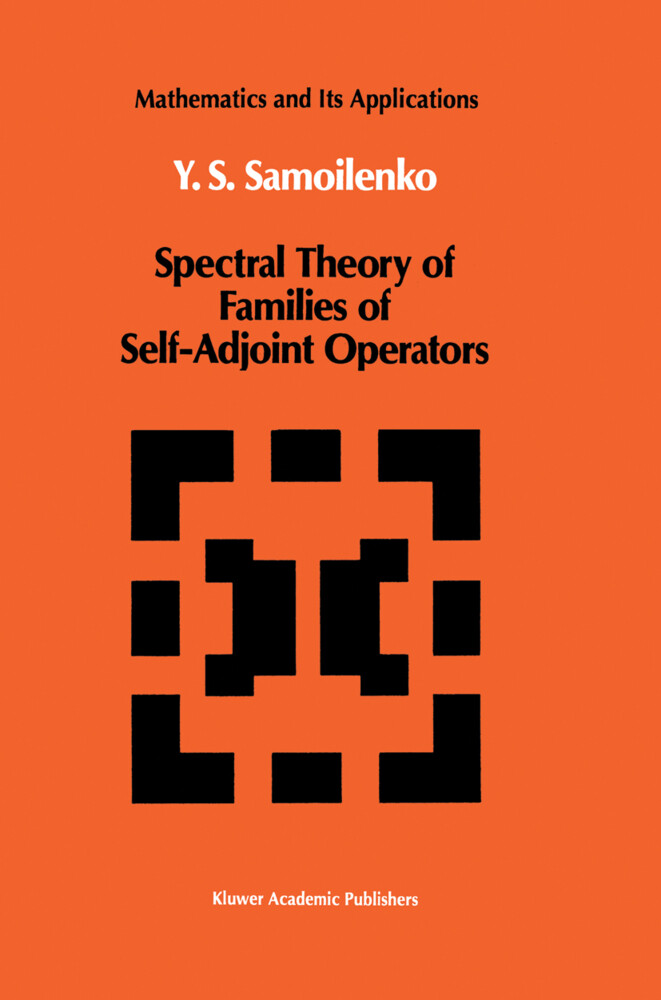 Spectral Theory of Families of Self-Adjoint Operators als Buch