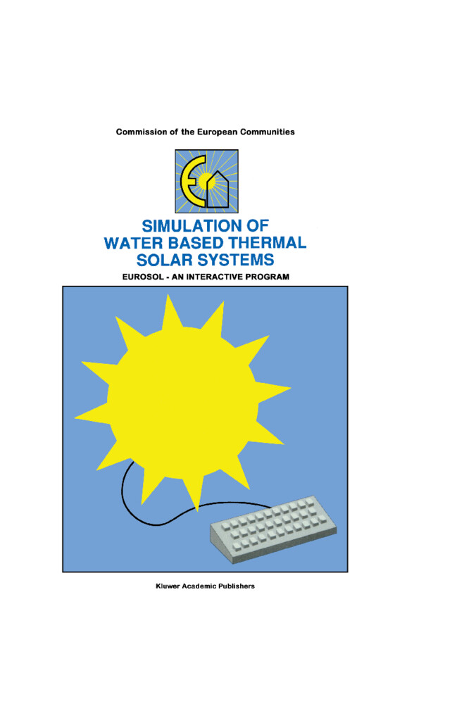 Simulation of Water Based Thermal Solar Systems als Buch